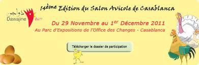 Salon Dawajine 2011 : 14ème édition du Salon Avicole de Casablanca, du 29 Novembre au 1er Décembre 2011